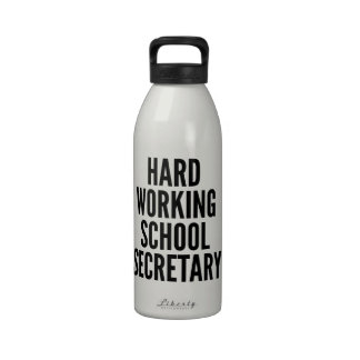 Hard Working School Secretary Reusable Water Bottle