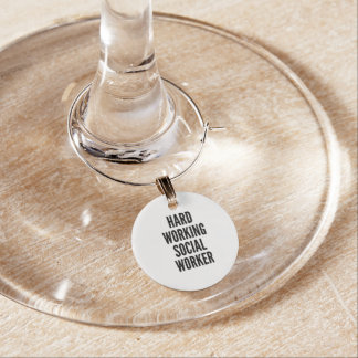Hard Working Social Worker Wine Charm