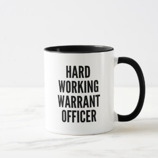 Hard Working Warrant Officer Mug