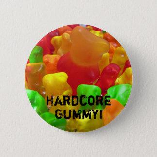 Hardcore Gummy 2 Inch Round Button