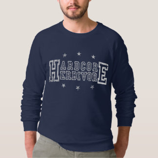 Hardcore Herbivore (wht) Sweatshirt