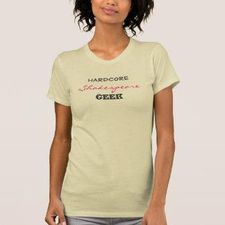 Hardcore Shakespeare Geek T - Shirt