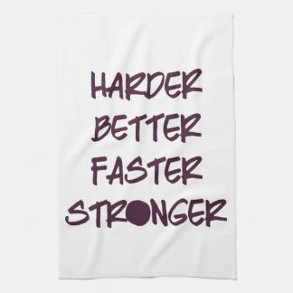 Harder Better Faster Stronger Workout Gym Kitchen Towel