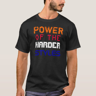 harder styles T-Shirt