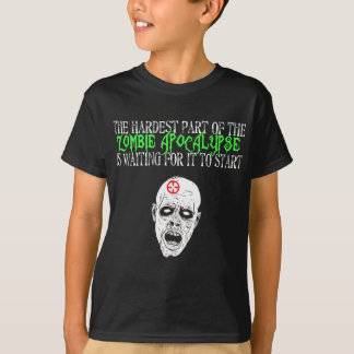 Hardest Part of the Zombie Apocalypse T-Shirt