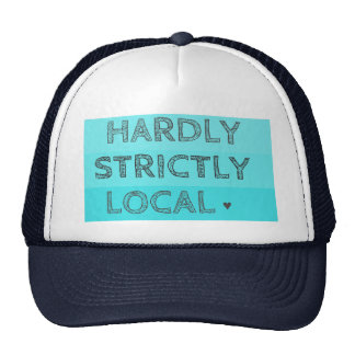 Hardly Strictly Local Trucker Hats