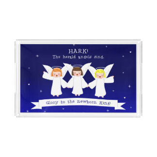 Hark! The Herald Angels Sing Glory To Newborn King Acrylic Tray