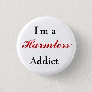 Harmless Addict Button