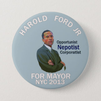 Harold Ford, Jr. for NYC mayor 2013 3 Inch Round Button