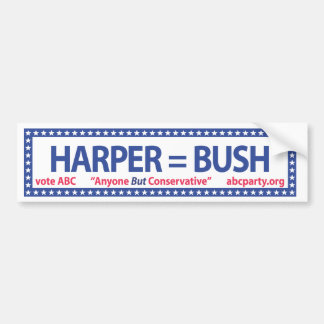 Harper = Bush bumper sticker