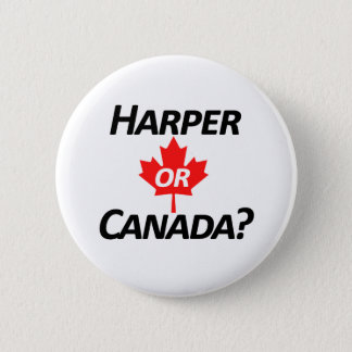 Harper or Canada? Merchandise 2 Inch Round Button