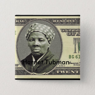 Harriet Tubman 2 Inch Square Button