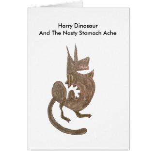 Harry Dinosaur Has A Nasty Stomach Ache Greeting Card
