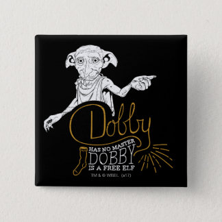 Harry Potter | Dobby Has No Master 2 Inch Square Button