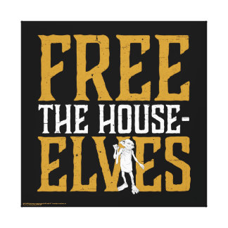 Harry Potter | Free The House Elves Canvas Print