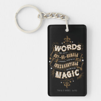 Harry Potter Spell | Words Are Our Most Inexhausti Double-Sided Rectangular Acrylic Keychain