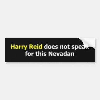 Harry Reid does not speak for this Nevadan Bumper Stickers