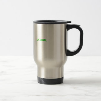 Has the Name abigail on the product. Travel Mug