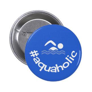 Hashtag aquaholic fun blue swimmers 2 inch round button