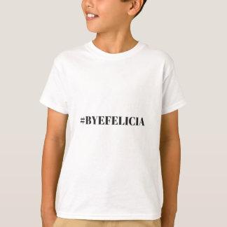Hashtag Bye Felicia Humor Illustration Apparel T-Shirt