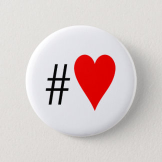 Hashtag Heart Badges 2 Inch Round Button