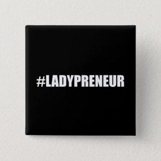 Hashtag Lady Entrepreneur 2 Inch Square Button