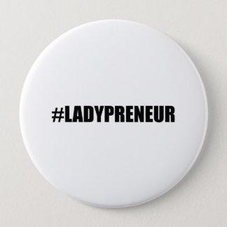 Hashtag Lady Entrepreneur 4 Inch Round Button