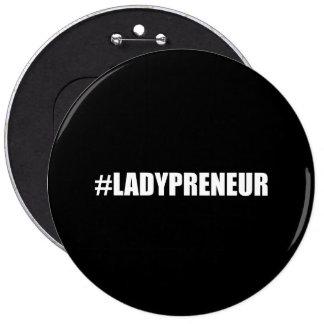 Hashtag Lady Entrepreneur 6 Inch Round Button