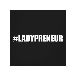 Hashtag Lady Entrepreneur Canvas Print