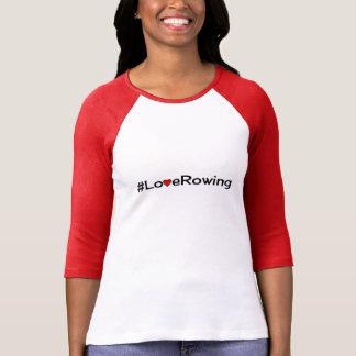 Hashtag Love Rowing slogan T-Shirt