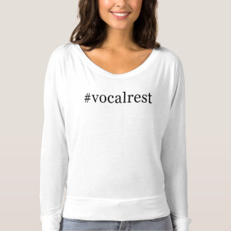 Hashtag Modern Vocal Rest Shirt