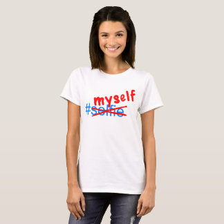 Hashtag myself T-Shirt