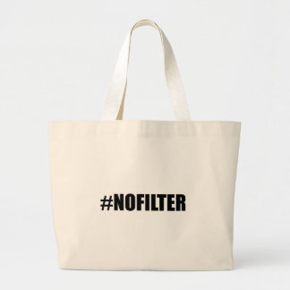 Hashtag No Filter Large Tote Bag