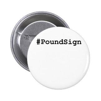 Hashtag Pound Sign 2 Inch Round Button