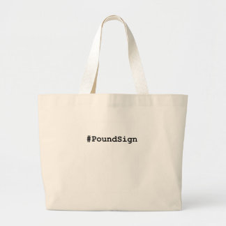 Hashtag Pound Sign Large Tote Bag