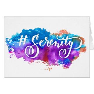 Hashtag Serenity greeting card