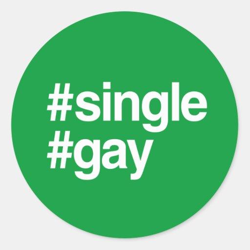 HASHTAG SINGLE GAY ROUND STICKER