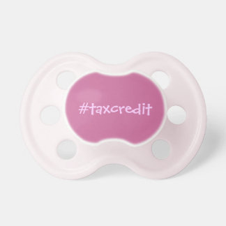 Hashtag tax credit pacifier