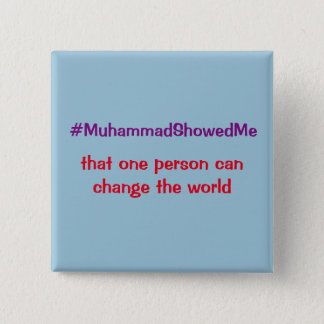 Hashtag Twitter Storm Muhammad Showed Me 2 Inch Square Button