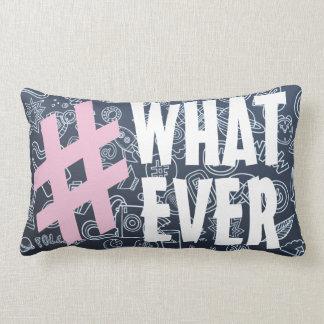Hashtag Whatever Lumbar Pillow