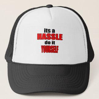 HASSLE doityourself annoying work boss task skippi Trucker Hat