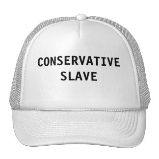 Hat Conservative Slave