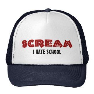 Hat Scream I Hate School