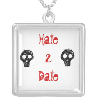 Hate 2 Date Square Pendant Necklace