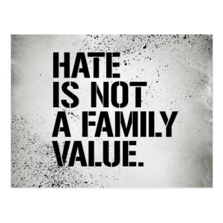 Hate is not a family value - - LGBTQ Rights -  Postcard