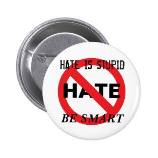 Hate is Stupid 2 Inch Round Button