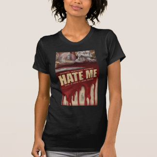 Hate Me Layered T T-Shirt