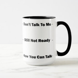 Hate Mornings? Give them a warning. Mug