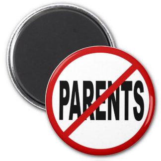 Hate Paresnts /No Parents Allowed Sign Statement Magnet