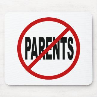 Hate Paresnts /No Parents Allowed Sign Statement Mouse Pad